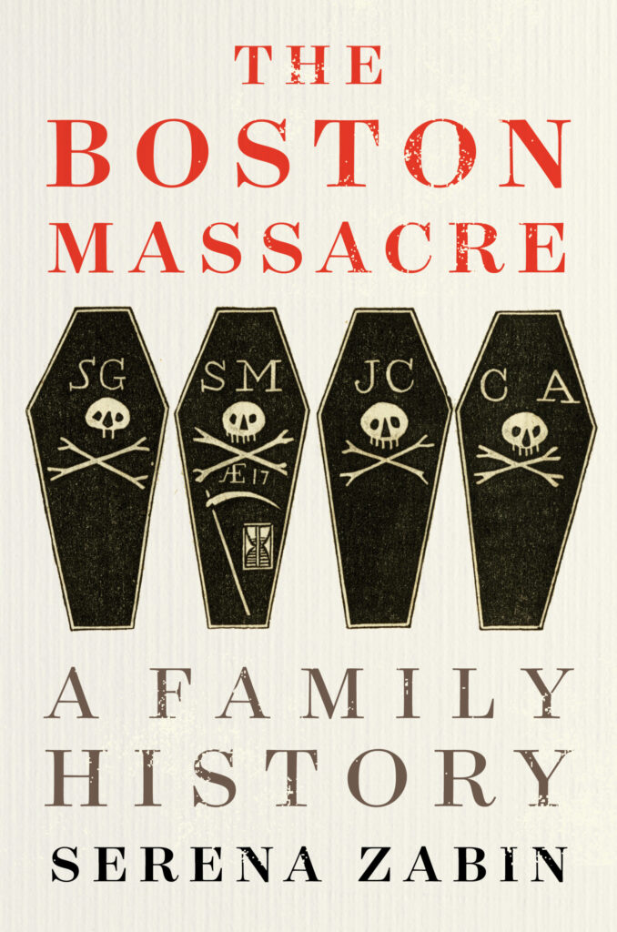 Cover The Boston Massacre: A Family History